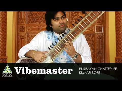 Vibe Master | Purbayan Chatterjee - Kumar Bose | Sitar Tabla Duet | Raga Jog - Jaijaiwanti |