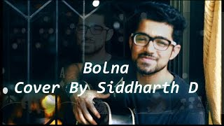 bolna kapoor sons   cover by siddharth d