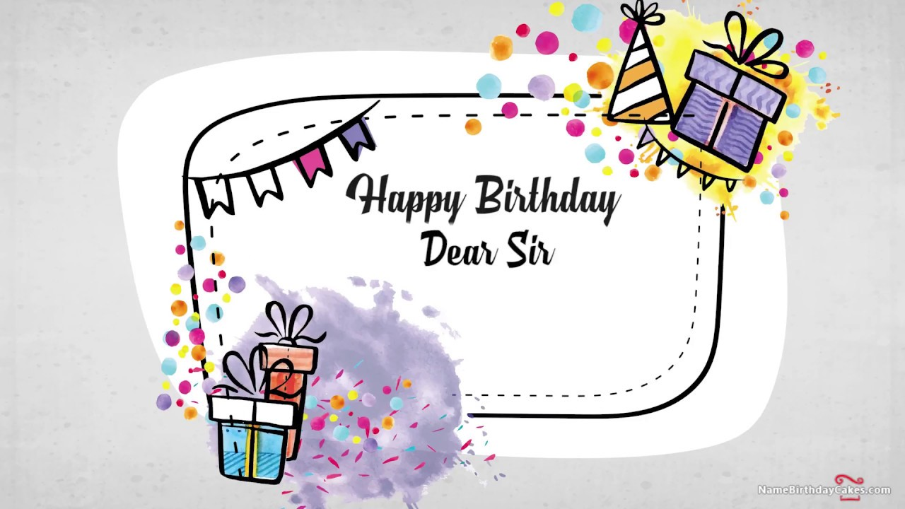 Happy Birthday Sir Best Wishes For You Youtube
