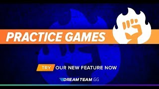 How To: Practice Games On Dreamteam