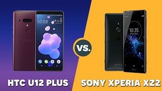 Speedtest HTC U12 Plus vs Sony Xperia XZ2: Đại chiến cùng mức giá 19.990.000 VNĐ