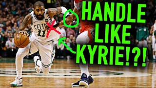 Deconstructing Kyrie Irving's INSANE Handles | Basketball Dribbling Tips