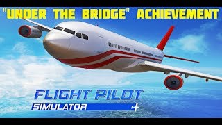 Baixar Flight Pilot Simulator - Under the Bridge achievement