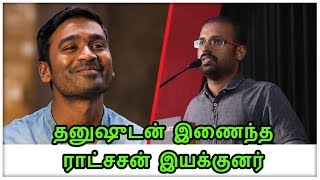 Ratsasan director join with Dhanush!