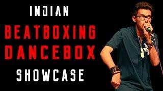 Indian beatbox & Dancebox - Prayatna Jain a.k.a TheBeatMachine ★★★★★ [HD]
