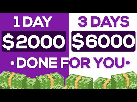 Done For You $2000 a Day System! (Make Money Online Doing Nothing)