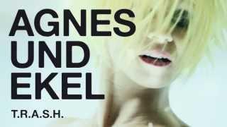 AGNES UND EKEL (promo)
