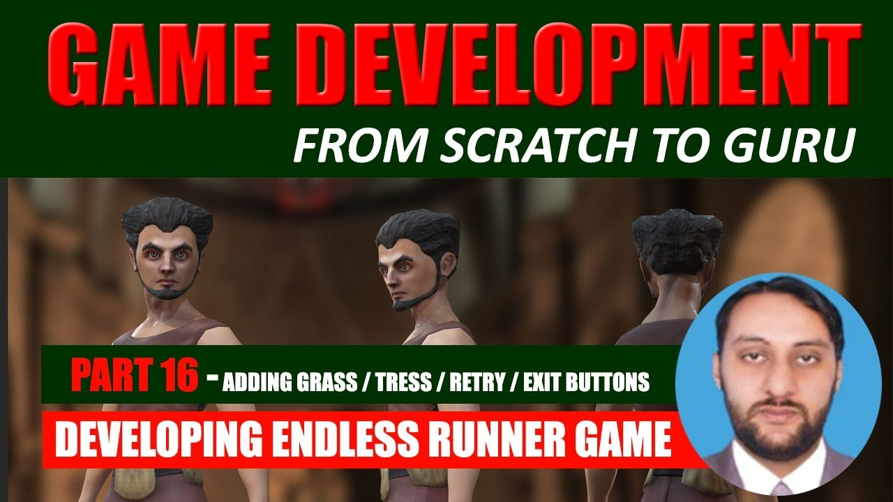Part 16 - Adding Trees / Grass / Exit / Retry Buttons | Game Development From Scratch To Guru