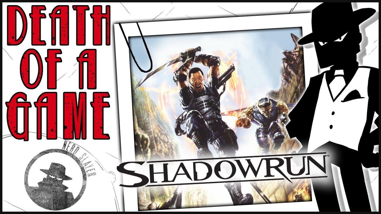 Death of a Game: Shadowrun (2007)