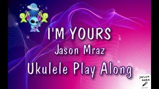 Download I'm Yours - Jason Mraz - Ukulele Play Along Mp3