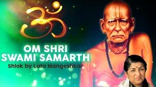 Om Shri Swami Samarth - Shlok | Lata Mangeshkar