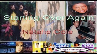 Starting over again - natalie cole ...
