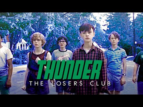 the losers club — thunder
