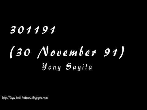 Yong Sagita - 301191 (30 November 1991) Lirik