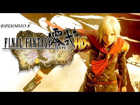 Final Fantasy Type-0 HD - Episodio 8 - Novedades y reventando al BENGAL REAL
