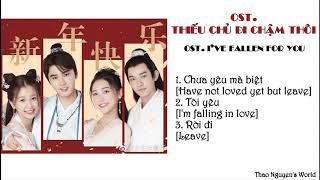 [Playlist] – Nhạc phim Thiếu Chủ Đi Chậm Thôi/ OST. I've fallen for you 2020