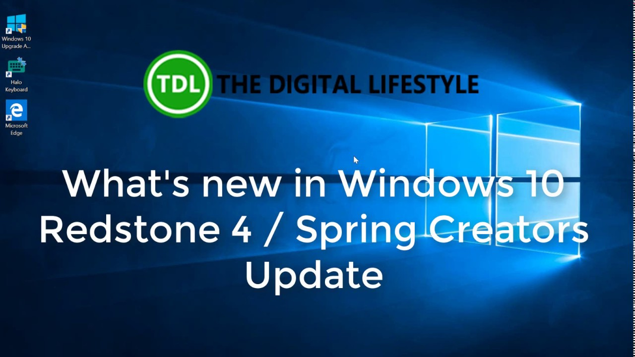 what s the newest windows whats new in windows 10 redstone april 2018 update youtube