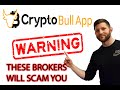 SHOCKING CRYPTO BULL APP SCAM EXPOSED