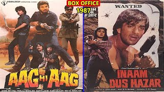 Aag Hi Aag vs Inaam Dus Hazar 1987 Movie Budget, Box Office Collection, Verdict and Facts