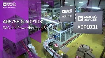 AD5758 & ADP1031: DAC and Power Isolation Solution