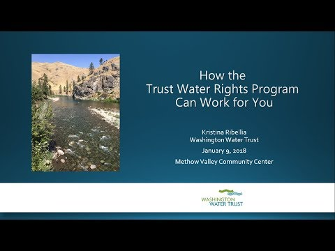 "Kristina Ribellia - ""How the Trust Water Rights Program Can Work For You"""