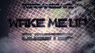 Avicii - Wake me up / Dubstep Remix (Fl Studio) [HD] by TerrakBeats