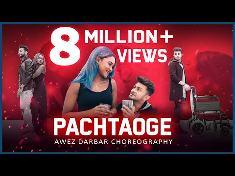 pachtaoge-|-awez-darbar-choreography
