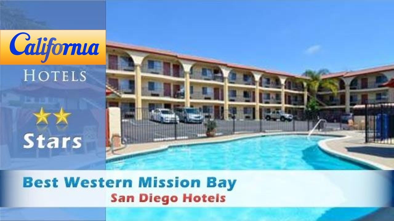 Best Western Mission Bay, San go Hotels - California - YouTube on best western directory, best western staff, best western menu, best western coupons, best western gift cards, best western rates, best western types, best western reservations, best western history, best western brands, best western technology, best western headquarters, best western commercial, best western floor plans, best western map, best western features, best western store, best western service, best western food, best western portfolio,