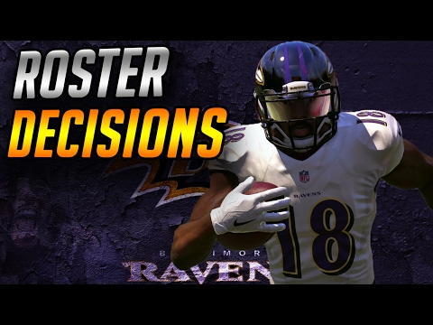 Roster Decisions!!! Madden 17 Baltimore Ravens Franchise Mode Ep 66 PS4