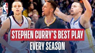 Stephen Curry's Best Play of Every Season