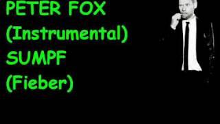 peter fox instrumental   sumpf fieber