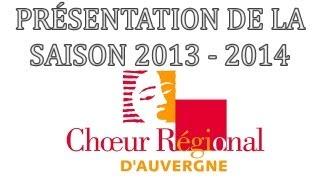 Présentation de la saison 2013 - 2014
