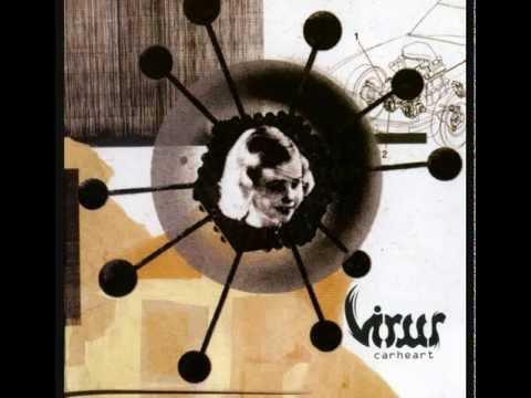 VIRUS - Carheart (Incomplete Album)