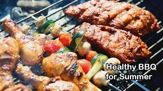 8 Healthy BBQ Recipes For Summer
