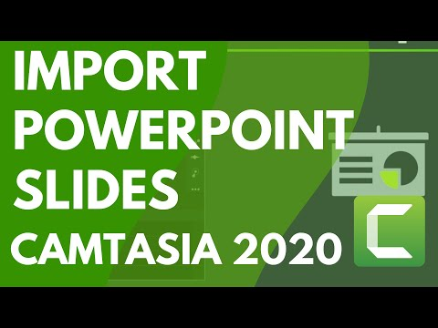 Camtasia: Import PowerPoint Slides