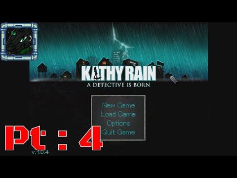 Kathy Rain Pt 4 {Game might be buggedf} |