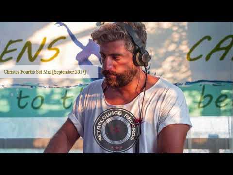Christos Fourkis Set Mix [September 2017]