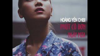 Phút Cô Đơn Ngày Mưa (Official-Teaser #02) - Hoàng Yến Chibi