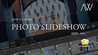 Must know tips to making a photo slideshow with Fotomagico - AWT #001
