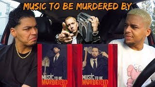EMINEM - MUSIC TO BE MURDERED BY | REACTION REVIEW