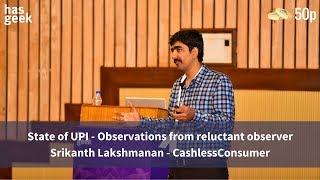 State of UPI - Observations from reluctant observer