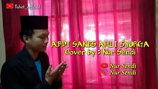 Download Mp3 Abdi Sanes Ahli Syurga//pupujian Sunda,, By Nur Sendi.