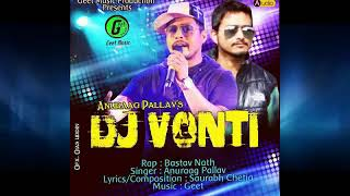 Gambar cover DJ Vonti by Anuraag Pallav feat Batav Nath