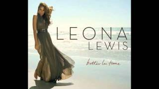 Better In Time - Leona Lewis With Lyrics