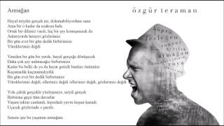 Armağan - Özgür Teraman [Lyric Video]