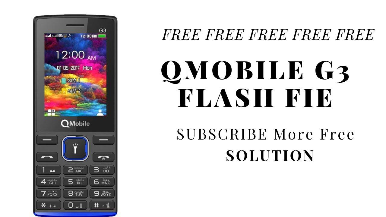 QMobile G3 MT6261 Flash File | QMobile G3 Password Remove | QMobile Flash  File | Gsm Karachi 786