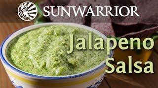 Quick and Easy Salsa Recipe | Jalapeno Salsa | Sunwarrior