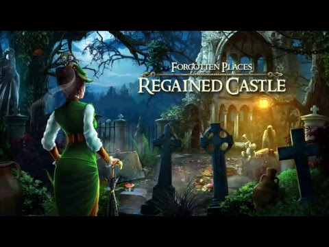 Forgotten Places: Regained Castle - Gameplay Trailer