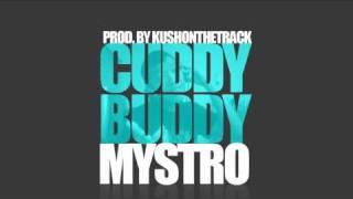 """Cuddy Buddy"" - Mystro (2011 VALENTINES DAY TRACK) FREE DL"
