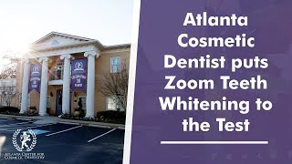 Atlanta Cosmetic Dentist puts Zoom Teeth Whitening to the Test Thumbnail